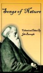 John Burroughs' Book of Songs of Nature: Two Hundred and Twenty-Three Poems Collected by America's Beloved Naturalist - John Burroughs
