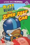 Buzz Beaker and the Super Fast Car - Cari M. Meister, Bill McGuire