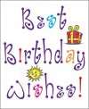 Best Birthday Wishes - Ariel Books, Andrews McMeel Publishing, Ellen Carnahan