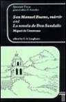 San Manuel Bueno, martir and La Novela de Don Sandalio, jugador de ajedrez - Miguel de Unamuno, C.A. Longhurst