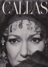 Callas: The Art and the Life - The Great Years - John Ardoin