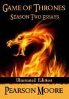Game of Thrones Season Two Essays - Pearson Moore, Anja Dalisa