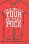 Succeeding on Your Primary PGCE - Graham Birrell, Helen Taylor, Hellen Ward