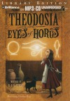 Theodosia and the Eyes of Horus - R.L. LaFevers
