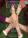 The Geometry of Sisters - Luanne Rice, Bernadette Dunne, Jaclyn Gaines