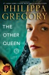 The Other Queen (Tudors, #6) - Philippa Gregory