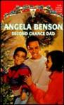 Second Chance Dad (Harlequin Special Edition, No 1146) - Angela Benson