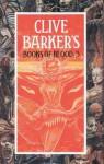 Books Of Blood: 3 - Clive Barker