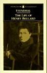 The Life of Henry Brulard - Stendhal, John Sturrock
