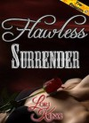 Flawless Surrender - Lori King