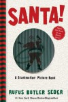 Santa!: A Scanimation Picture Book - Rufus Butler Seder