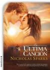 La última canción (Spanish Edition) - Nicholas Sparks, Iolanda Racascall