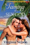 Taming of a Sex God - Virginia Nelson