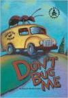 Don't Bug Me - Margo Sorenson