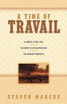 A Time of Travail - Steven Marcus