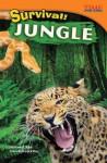 Survival! Jungle - William B. Rice, Dona Herweck Rice