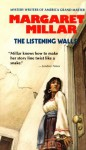 The Listening Walls - Margaret Millar