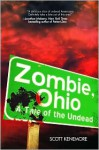 Zombie, Ohio: A Tale of the Undead - Scott Kenemore