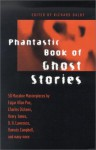 Phantastic Book of Ghost Stories - Mark Twain, Daniel Defoe, Wilkie Collins, E. Nesbit, M.R. James, Saki, Ralph Adams Cram, Ambrose Bierce, Joseph Sheridan Le Fanu, William Hope Hodgson, Robert Aickman, Ramsey Campbell, E.F. Benson, A.M. Burrage, Algernon Blackwood, Karl Edward Wagner, John Metcalfe, Richa
