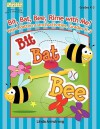Bit, Bat, Bee, Rime with Me!: Word Patterns and Activities, Grades K-3 - Linda Armstrong