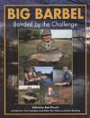 Big Barbel: Bonded by the Challenge - Bob Church, Peter Reading, Guy Robb, Ray Walton, Brian Dowling