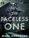 The Faceless One - Mark Onspaugh