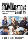 Reading the Hidden Communications Around You: A Guide to Reading Body Language in the Workplace - Anne E. Beall