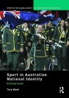 Sport in Australian National Identity - Tony Ward