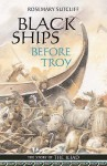 Black Ships Before Troy - Rosemary Sutcliff