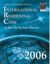 International Residential Code for One- and Two-Family Dwellings 2006 - International Code Council