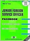 Junior Foreign Service Officer - Jack Rudman, National Learning Corporation