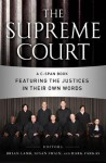The Supreme Court (Enhanced Eb): A C-Span Book Featuring the Justices in Their Own Words - Brian Lamb, C-SPAN, Susan Swain, Mark Farkas