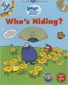 PEEP Who's Hiding? (Peep in the Big Wide World) - Laura Gates Galvin