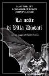 La Notte di Villa Diodati - Danilo Arona, Mary Shelley, George Gordon Byron, John William Polidori, S. Russo
