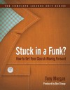 Stuck in a Funk?: How to Get Your Church Moving Forward - Tony Morgan, Ben Stroup