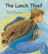 The Lunch Thief - Anne C. Bromley, Robert Casilla