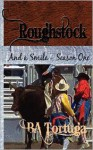 Roughstock: And a Smile- Season One - BA Tortuga