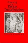Observing the Erotic Imagination - Robert J. Stoller