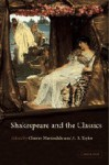 Shakespeare and the Classics - Charles Martindale, A.B. Taylor