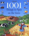 1001 Things to Spot on the Farm (Usborne 1001 Things to Spot) - Gillian Doherty