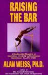 Raising the Bar (Professional Development Series) - Alan Weiss