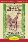 Tears of the Giraffe (No. 1 Ladies' Detective Agency, Book 2) - Alexander McCall Smith