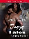 Doggy Tales [Doggy Tales 1] (Siren Publishing Classic) - Tymber Dalton
