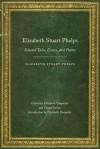 Elizabeth Stuart Phelps: Selected Tales, Essays, and Poems - Elizabeth Stuart Phelps, Elizabeth Duquette, Cheryl Tevlin
