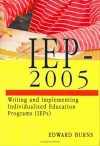 IEP-2005: Writing and Implementing Individualized Education Programs (IEPs) - Edward Burns