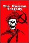 The Russian Tragedy - Alexander Berkman