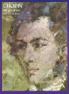 Chopin: His Greatest Piano Solos: A Comprehensive Collection of His World Famous Works - Frédéric Chopin