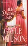 Her Dearest Sin - Gayle Wilson