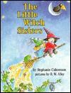 The Little Witch Sisters - Stephanie Calmenson, R.W. Alley