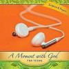 A Moment with God for Teens 2011 - Lisa Flinn
